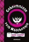 Geheimnisse vom Mädchenklo - Rose Cooper, Yvonne Hergane-Magholder