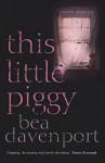 This Little Piggy - Bea Davenport