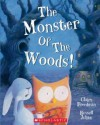 The Monster of the Woods! - Claire Freedman