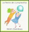 LA Fiesta De Cumpleanos (MIS Primeros Libros de Imagenes) - Helen Oxenbury