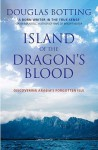 Island Of The Dragon's Blood - Douglas Botting