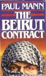 The Beirut Contract - Paul Mann