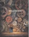 Moletown - Torben Kuhlmann