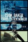Cook, Baker, Candlestick Maker - Frank Skinner