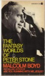 The fantasy worlds of Peter Stone: And other fables - Malcolm Boyd