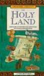 The Holy Land: 5,000 Years of History and Adventure, to Unlock and Discover (Treasure Chest) - Lynn Brittney