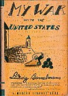 My War With The United States - Ludwig Bemelmans