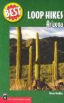 Best Loop Hikes Arizona - Bruce Grubbs