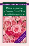 The Divine Inspirations of Florence Scovel Shinn - Florence Scovel Shinn, Cary Valentine