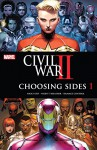 Civil War II: Choosing Sides (2016) #1 (of 6) - Declan Shalvey, Brandon Easton, Chad Bowers, Chris Sims, Declan Shalvey, Paul Davidson, Leonardo Romero, Jim Cheung