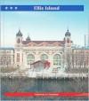 Ellis Island: Gateway to Freedom - Bob Temple