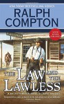 Ralph Compton the Law and the Lawless (Ralph Compton Western Series) - Ralph Compton, David Robbins
