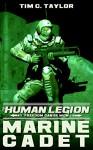 Marine Cadet (The Human Legion Book 1) - Tim C. Taylor