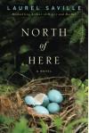 North of Here - Laurel Saville