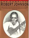 The Complete Robert Johnson - Woody Mann