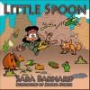 Little Spoon - Sara Barnard
