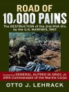 Road of 10,000 Pains - Otto J. Lehrack, Alfred M. Gray Jr.