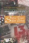 Satu Tiga Sifar Lima - Anwar Ridhwan