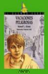 Vacaciones Peligrosas (Cuentos, Mitos Y Libros-Regalo) - Manuel L. Alonso, Francisco Sole