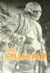 The Mummy - Ian Thorne, Howard Schroeder