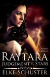 Raytara - Judgement of the Stars (Arash) - Elke Schuster, Victorine Lieske