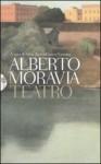 Teatro - Alberto Moravia