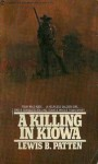 A Killing in Kiowa - Lewis B. Patten