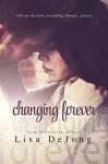 Changing Forever (Rains Series Book 2) - Lisa De Jong, Madison Seidler