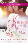 Kissing the Best Man (Gay Contemporary Romance Novella) - Elaine Ashford