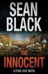 The Innocent (Ryan Lock Book 5) - Sean Black