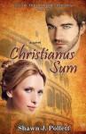 Christianus Sum - Shawn J. Pollett