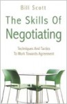 The Skills of Negotiating - Bill Scott