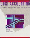 Cost Accounting: Principles and Applications - Horace R. Brock