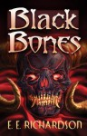 Black Bones - E.E. Richardson