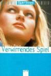 Verwirrendes Spiel - Francine Pascal, Marion Balkenhol