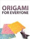 Origami for Everyone - Instructables Authors