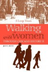 Walking with Women Through Chicago History II - Jean Hunt