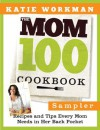 The Mom 100 Cookbook Sampler - Katie Workman
