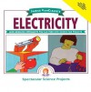 Janice VanCleave's Electricity: Mind-boggling Experiments You Can Turn Into Science Fair Projects - Janice VanCleave