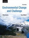 Environmental Change and Challenge: A Canadian Perspective [With DVD ROM] - Philip Dearden, Bruce Mitchell