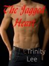 The Jagged Heart (The Phoenix Murphy Story) - Trinity Lee