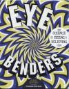 Eye Benders - Clive Gifford