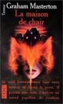 La Maison De Chair - Graham Masterton