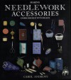 Making Needlework Accessories Embroidered with Beads - Carol Andrews