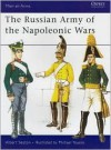 The Russian Army of the Napoleonic Wars - Albert Seaton