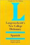 Langenscheidt Spanish New College Dictionary - Langenscheidt-Redaktion