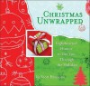 Christmas Unwrapped: Lighthearted Humor to Get You Through the Holidays - Scott Emmons