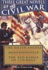 Three Great Novels of the Civil War - Marc Jaffe, Michael Shaara, MacKinlay Kantor