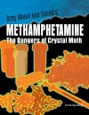 Methamphetamine: The Dangers of Crystal Meth - Frank Spalding