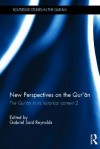 New Perspectives on the Qur'an: The Qur'an in Its Historical Context 2 - Gabriel Said Reynolds